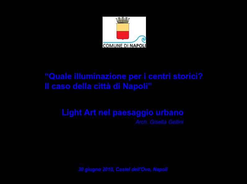 Quale illuminazione per i centri storici? Il caso della città di Napoli
