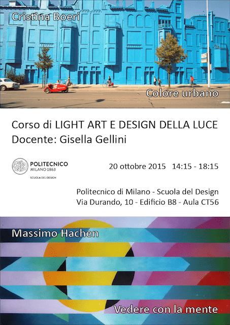 Light Art e Design della Luce | Lezione 20 ottobre 2015 | Cristina Boeri, Massimo Hachen