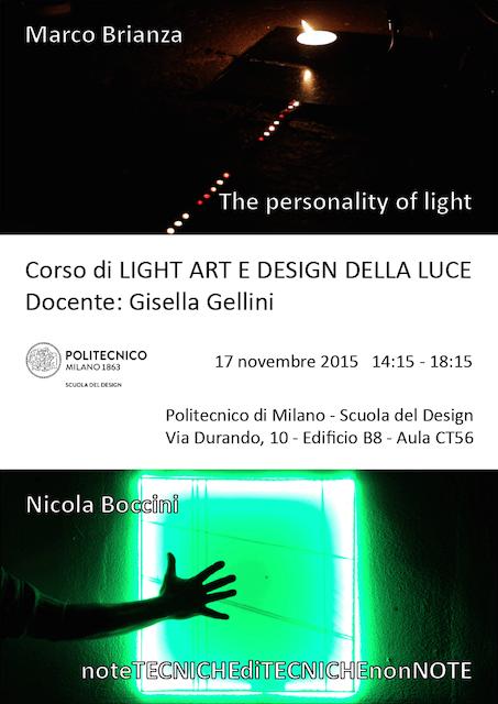 Light Art e Design della Luce | Lezione 17 novembre 2015 | Marco Brianza, Nicola Boccini