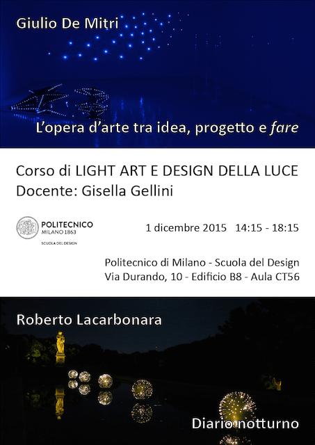 Light Art e Design della Luce | Lezione 1 dicembre 2015 | Giulio De Mitri, Roberto Lacarbonara
