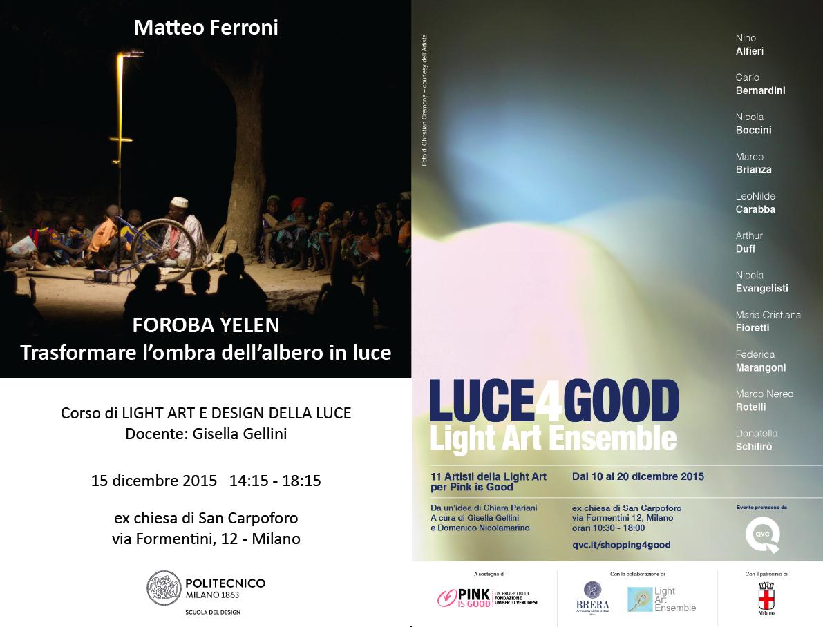 Light Art e Design della Luce | Lezione 15 dicembre 2015 | Matteo Ferroni