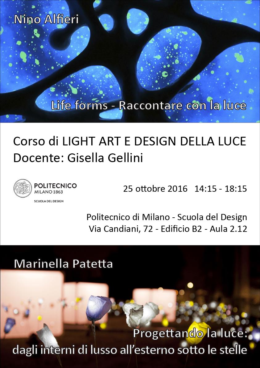 Light Art e Design della Luce | Lezione 25 ottobre 2016 | Nino Alfieri, Marinella Patetta