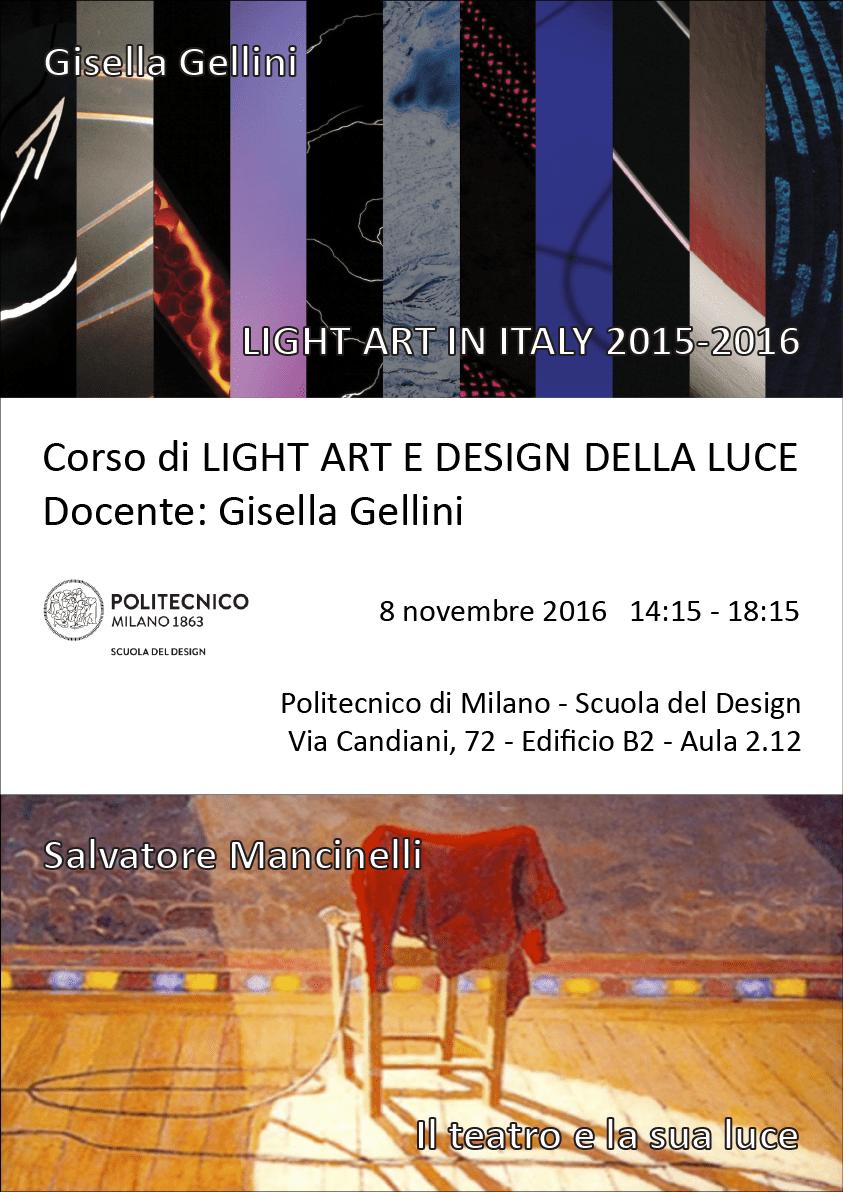 Light Art e Design della Luce | Lezione 8 novembre 2016 | Gisella Gellini, Salvatore Mancinelli