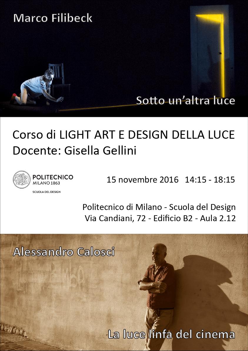 Light Art e Design della Luce | Lezione 15 novembre 2016 | Alessandro Calosci