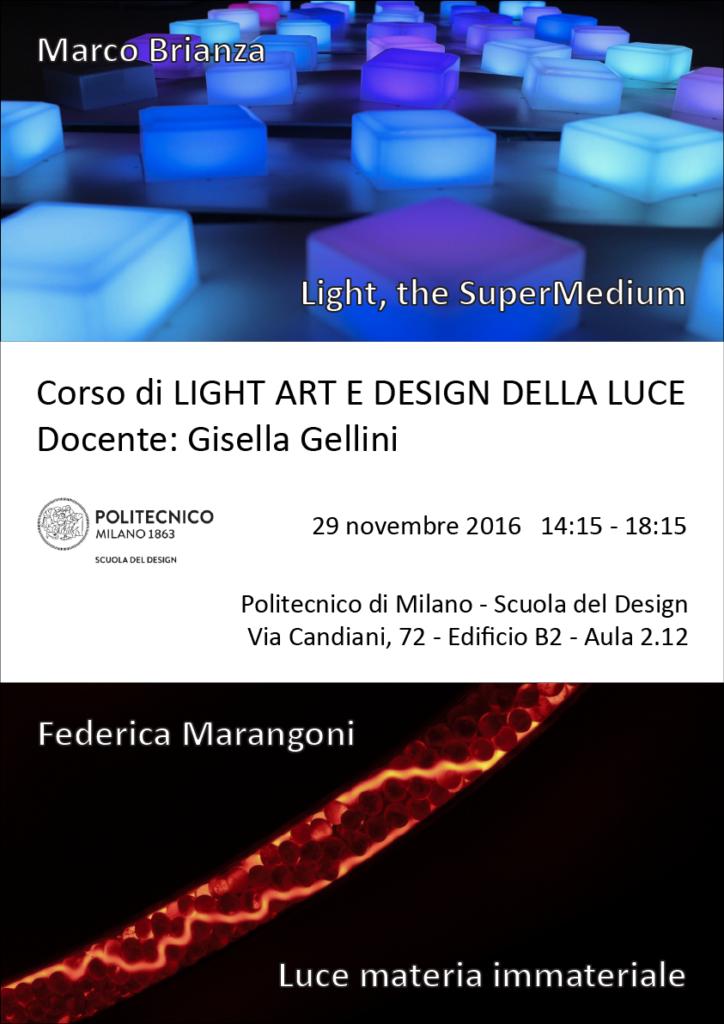 Light Art e Design della Luce | Lezione 29 novembre 2016 | Marco Brianza, Federica Marangoni