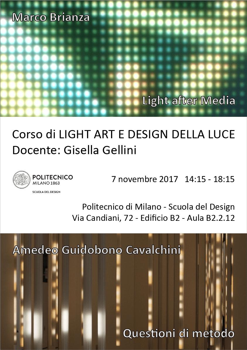 Light Art e Design della Luce | Lezione 7 novembre 2017 | Marco Brianza, Amedeo Guidobono Cavalchini
