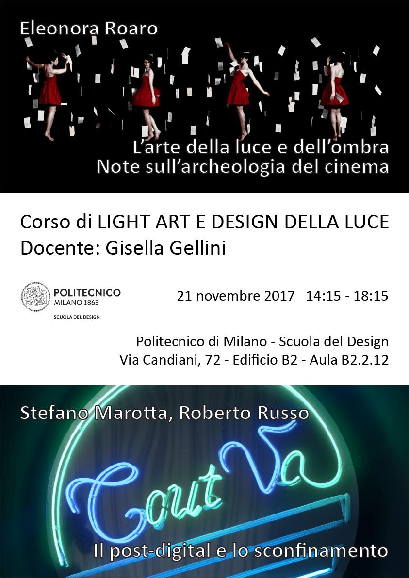 Light Art e Design della Luce | Lezione 21 novembre 2017 | Eleonora Roaro, Stefano Marotta, Roberto Russo
