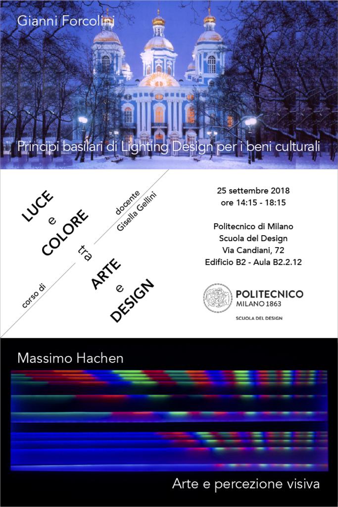 Luce e Colore tra Arte e Design | Lezione 25 settembre 2018 | Gianni Forcolini, Massimo Hachen