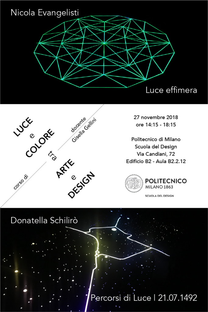 Luce e Colore tra Arte e Design | Lezione 27 novembre 2018 | Nicola Evangelisti, Donatella Schilirò