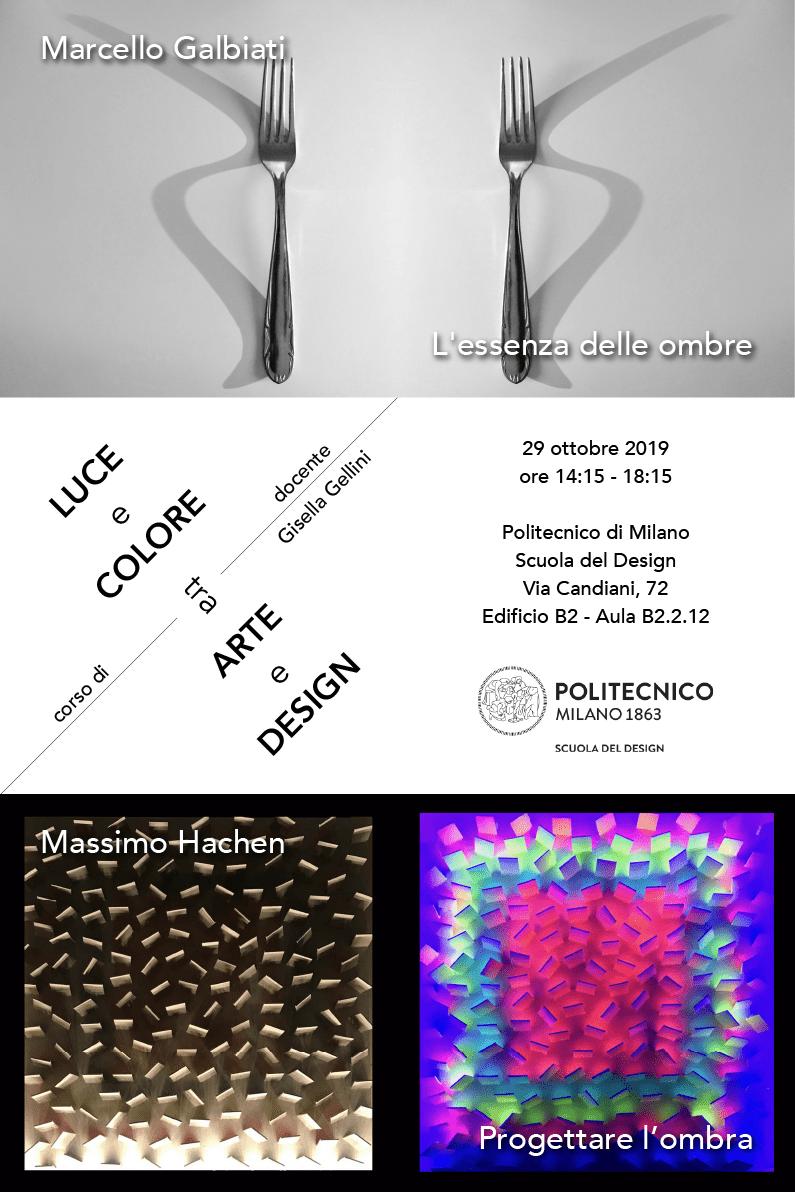 Luce e Colore tra Arte e Design | Lezione 29 ottobre 2019 | Marcello Galbiati, Massimo Hachen