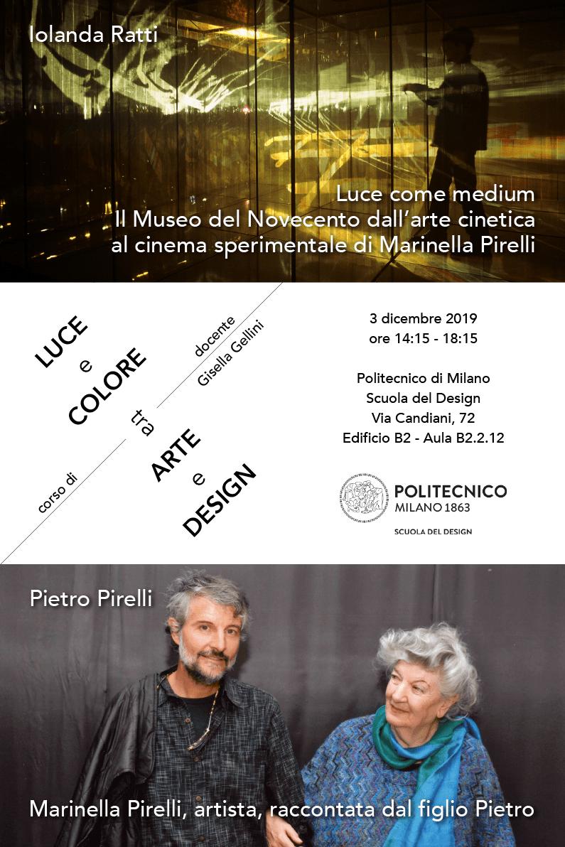 Luce e Colore tra Arte e Design | Lezione 3 dicembre 2019 | Iolanda Ratti, Pietro Pirelli