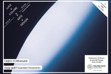 Luce e Colore tra Arte e Design | Lezione 17 novembre 2020 | Fabio Fornasari